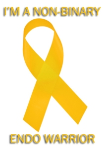 Yellow awareness ribbon with text that reads I'm a Non-binary Endo Warrior
