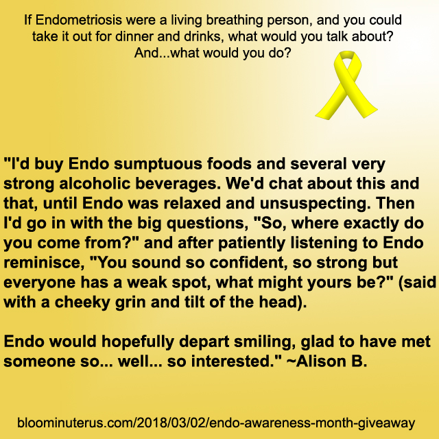 """I'd buy Endo sumptuous foods and several very strong alcoholic beverages. We'd chat about this and that, until Endo was relaxed and unsuspecting. Then I'd go in with the big questions, """"So, where exactly do you come from?"""" and after patiently listening to Endo reminisce, """"You sound so confident, so strong but everyone has a weak spot, what might yours be?"""" (said with a cheeky grin and tilt of the head).  Endo would hopefully depart smiling, glad to have met someone so... well... so interested."""