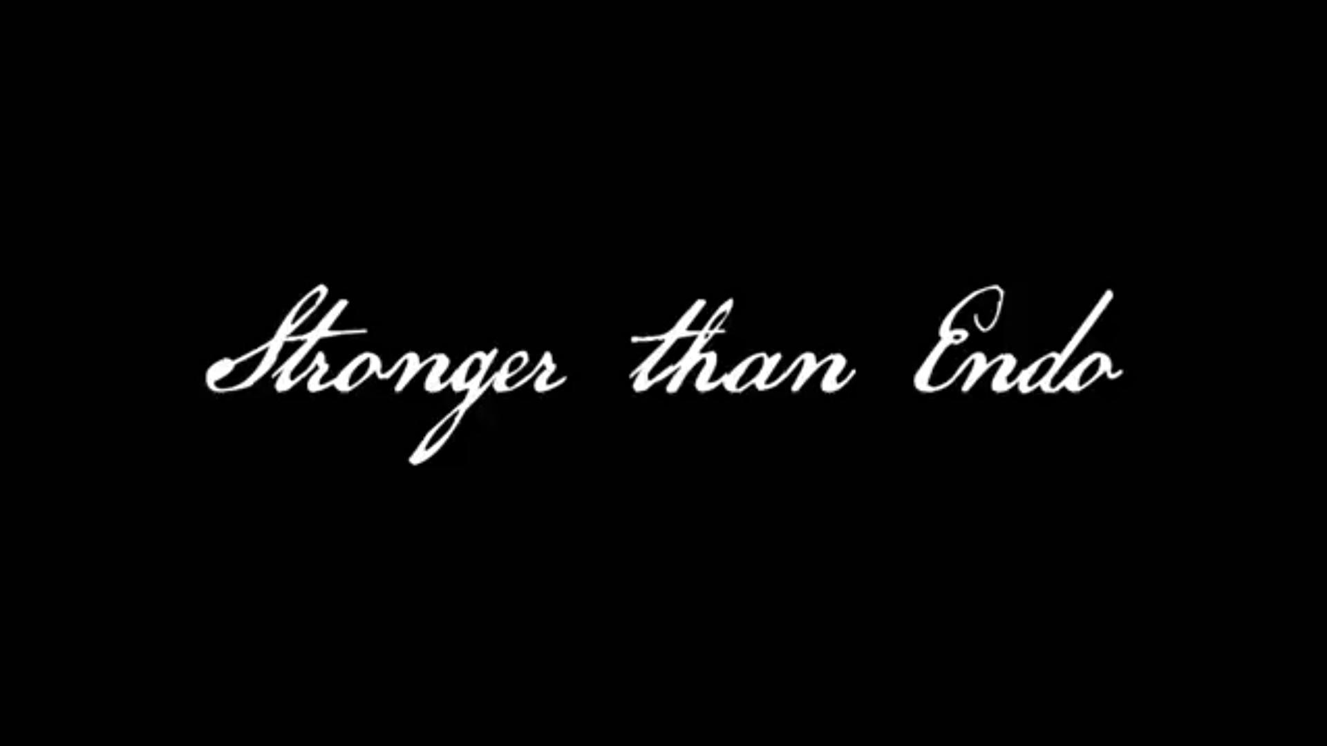 White words on black background: Stronger than endo