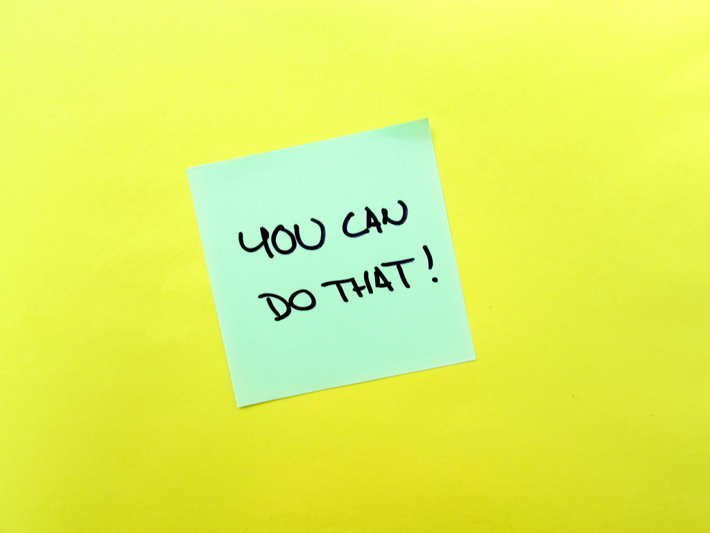 Sticky note that reads You Can Do That